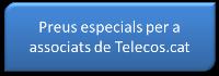 preus especials per a associats a telecos.cat